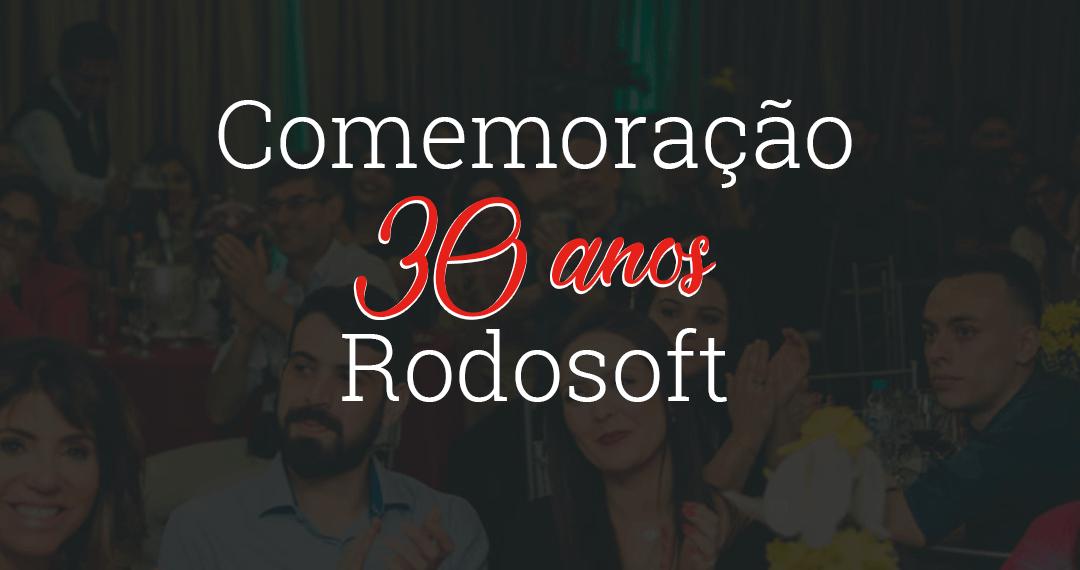 Comemoração 30 anos Rodosoft